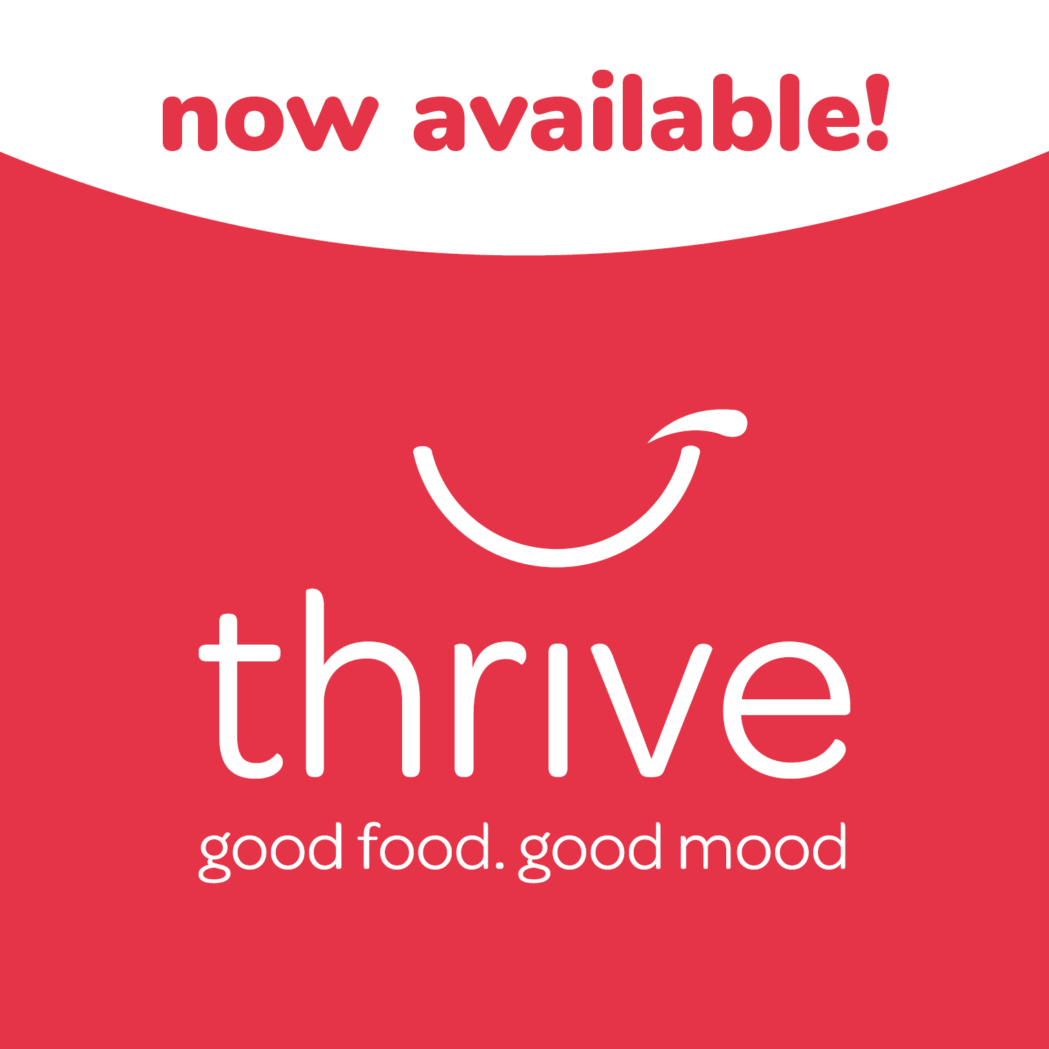 Thrive- it's here